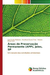 Áreas de Preservação Permanente (APP); Jales; SP