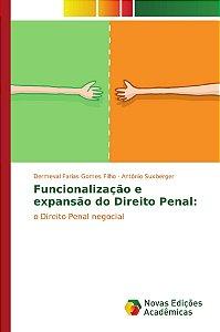Funcionalização e expansão do Direito Penal: