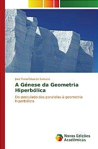A Génese da Geometria Hiperbólica