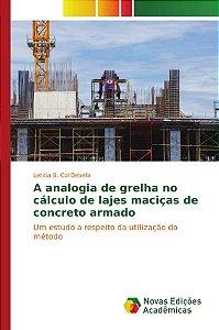 A analogia de grelha no cálculo de lajes maciças de concreto