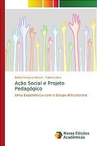 Ação Social e Projeto Pedagógico