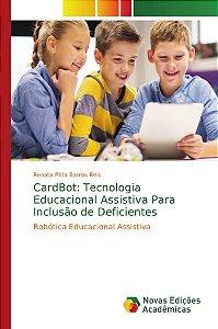 CardBot: Tecnologia Educacional Assistiva Para Inclusão de D