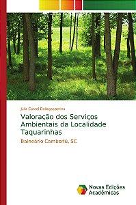 Valoração dos Serviços Ambientais da Localidade Taquarinhas