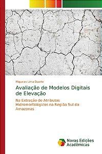 Avaliação de Modelos Digitais de Elevação