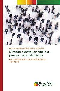 Direitos constitucionais e a pessoa com deficiência
