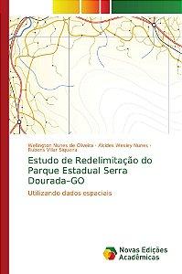 Estudo de Redelimitação do Parque Estadual Serra Dourada–GO