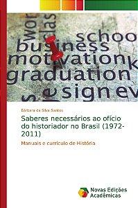 Saberes necessários ao ofício do historiador no Brasil (1972