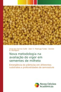 Nova metodologia na avaliação do vigor em sementes de milhet