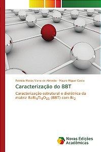Caracterização do BBT