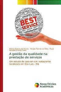A gestão da qualidade na prestação de serviços