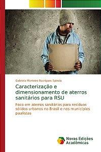 Caracterização e dimensionamento de aterros sanitários para
