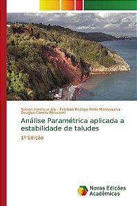 Análise Paramétrica aplicada a estabilidade de taludes