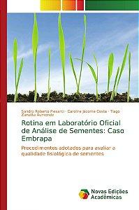 Rotina em Laboratório Oficial de Análise de Sementes: Caso E