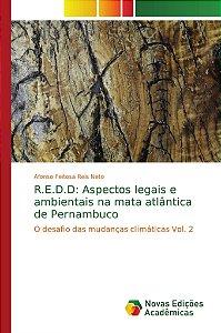 R.E.D.D: Aspectos legais e ambientais na mata atlântica de P