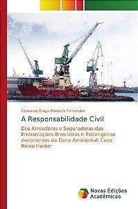 A Responsabilidade Civil