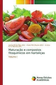 Maturação e compostos fitoquímicos em hortaliças