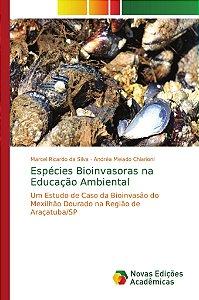Espécies Bioinvasoras na Educação Ambiental