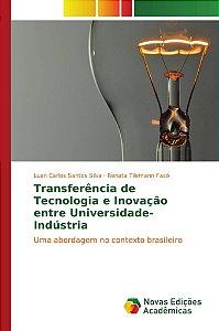 Transferência de Tecnologia e Inovação entre Universidade-In