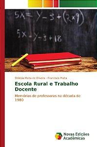 Escola Rural e Trabalho Docente