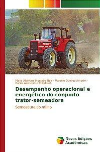 Desempenho operacional e energético do conjunto trator-semea