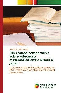 Um estudo comparativo sobre educação matemática entre Brasil