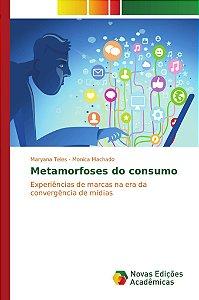 Metamorfoses do consumo