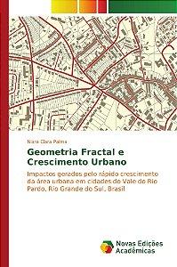 Geometria Fractal e Crescimento Urbano