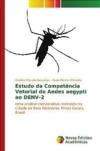 Estudo da Competência Vetorial do Aedes aegypti ao DENV-2