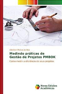 Medindo práticas de Gestão de Projetos PMBOK