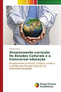 Simplesmente currículo: Os Estudos Culturais e a transversal