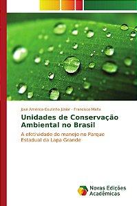 Unidades de Conservação Ambiental no Brasil