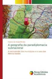 A geografia da paradiplomacia subnacional