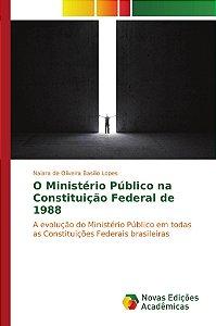 O Ministério Público na Constituição Federal de 1988