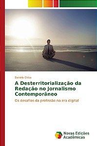 A Desterritorialização da Redação no Jornalismo Contemporâne