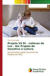 Projeto Vô Di - Leitores de Luz - Um Projeto de Incentivo à