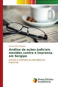 Análise de ações judiciais movidas contra a imprensa em Serg