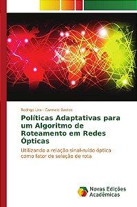 Políticas Adaptativas para um Algoritmo de Roteamento em Red