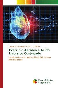 Exercício Aeróbio e Ácido Linoleico Conjugado