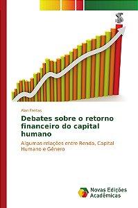Debates sobre o retorno financeiro do capital humano