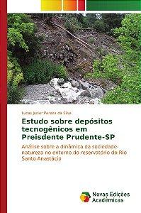 Estudo sobre depósitos tecnogênicos em Preisdente Prudente-S