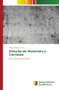 Seleção de Materiais e Corrosão