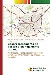 Geoprocessamento na gestão e planejamento urbano