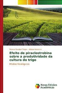 Efeito de piraclostrobina sobre a produtividade da cultura d