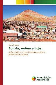 Bolívia; ontem e hoje