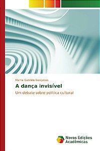 A dança invisível