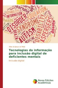 Tecnologias da informação para inclusão digital de deficient