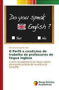 O Perfil e condições de trabalho de professores de língua in