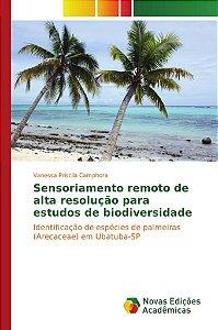 Sensoriamento remoto de alta resolução para estudos de biodi