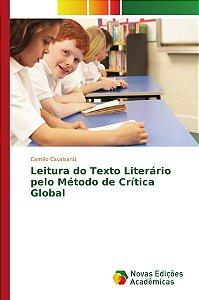 Leitura do Texto Literário pelo Método de Crítica Global