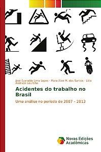 Acidentes do trabalho no Brasil